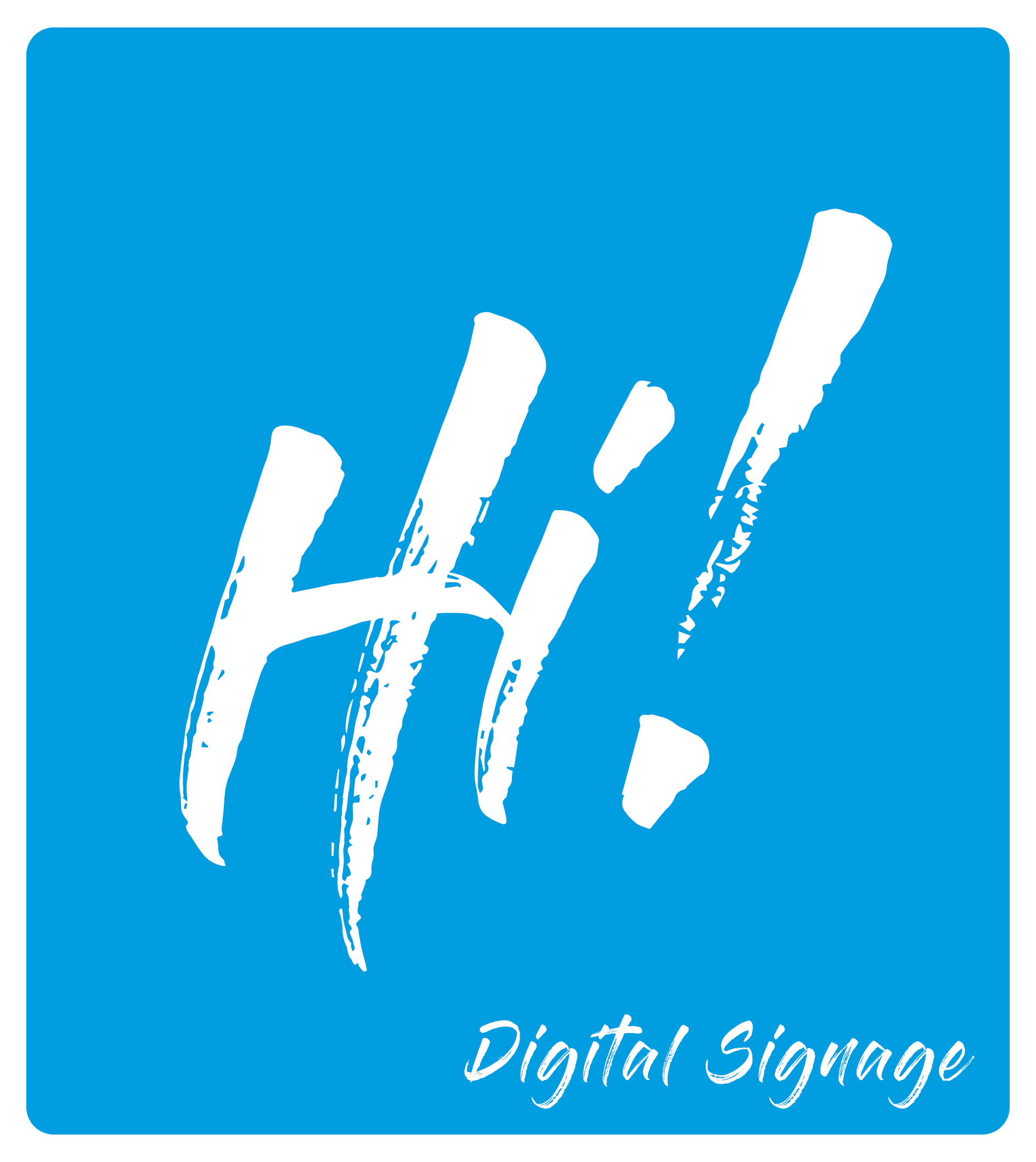 Hi! Digital Signage